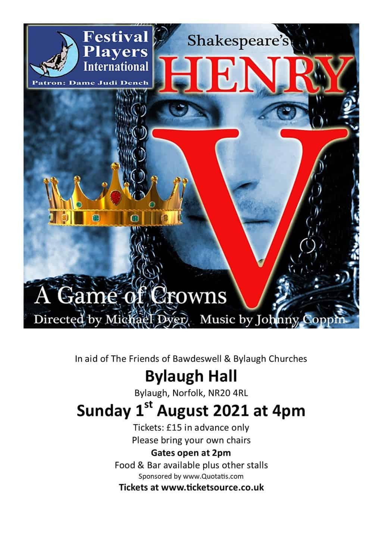 Festival Players International Present Shakespeare's Henry V At Bylaugh Hall
