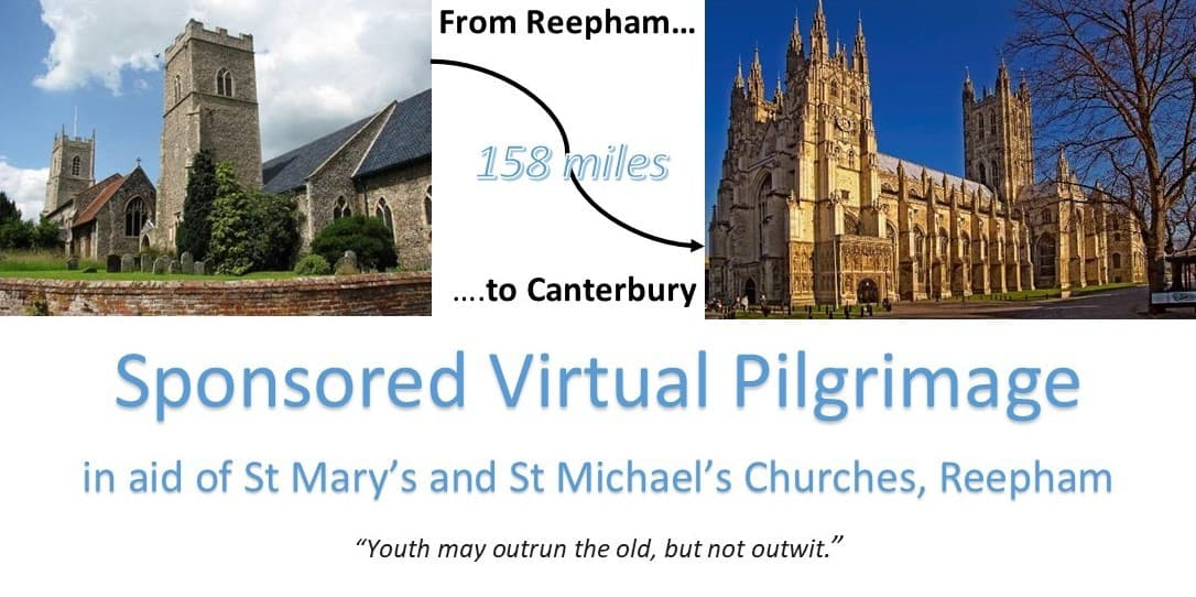 Sponsored Virtual Pilgrimage From Reepham To Canterbury Cathedral